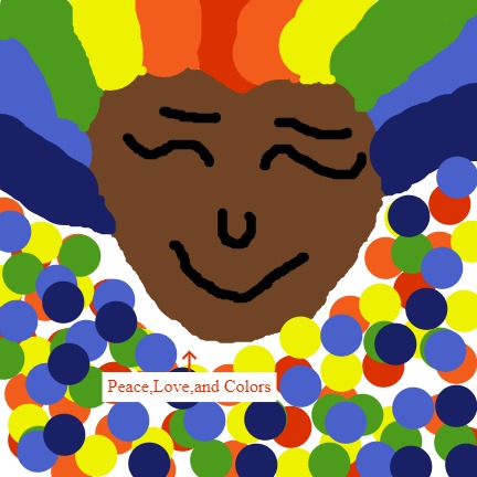 This world needs a lot of peace love and colors so I drew this to show them that.